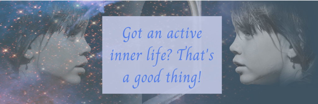 Active Inner Life