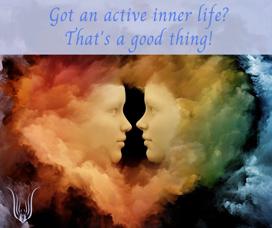 Do you have an active inner life
