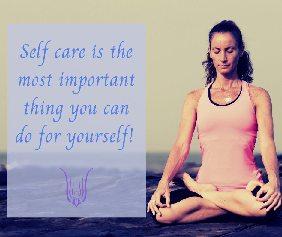 Self care is the most important thing you can do for yourself
